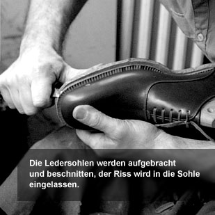 Der Herr der Schuhe - Maßschuhe Frankfurt - Ledersohlen aufbringen und beschneiden